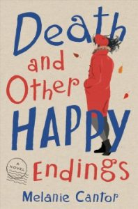 Book cover image of Death and Other Happy Endings