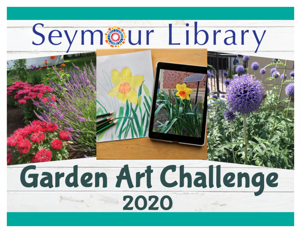 Seymour Library Garden Art Challenge graphic