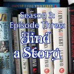 Title image for season 3 episode3 we need to talk about books: find a story