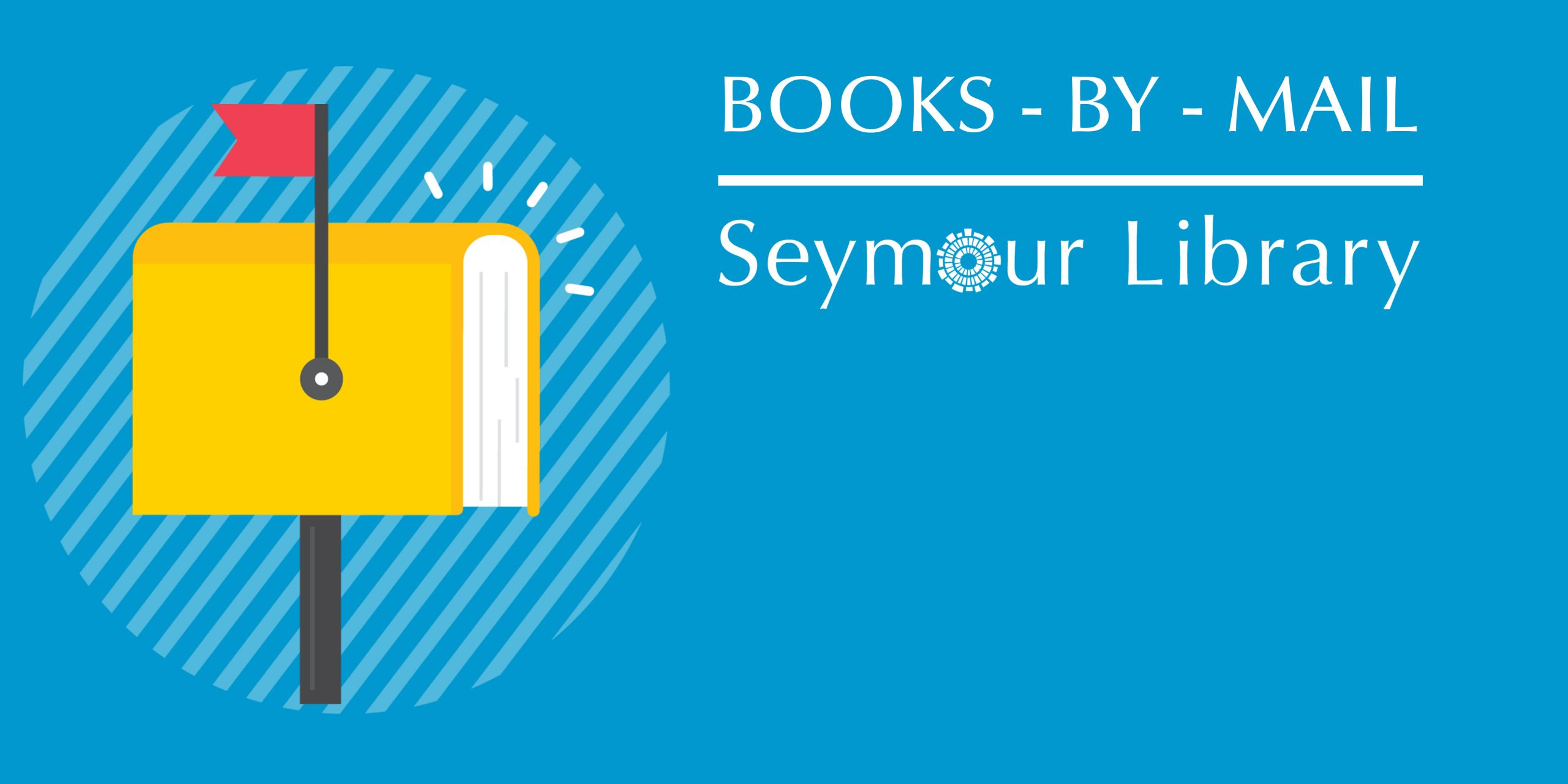 Books by Mail from Seymour Library