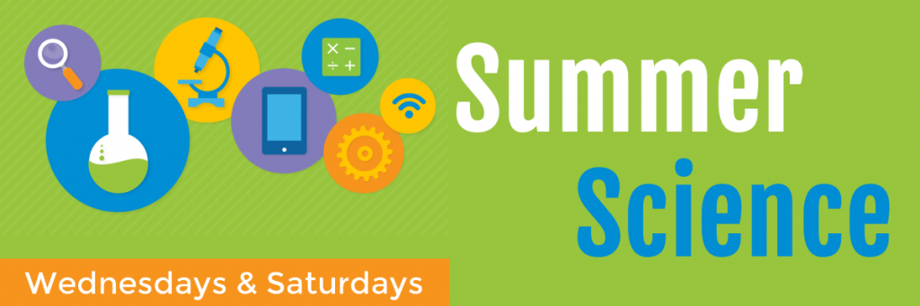 Summer Science - Wednesdays and Saturdays at the Seymour Library