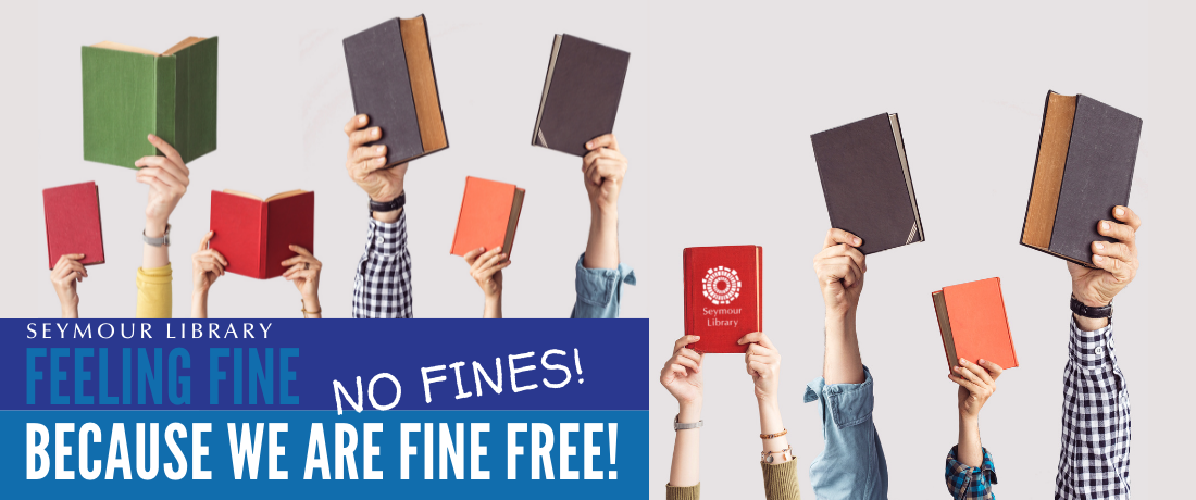 No Fines at Seymour Library