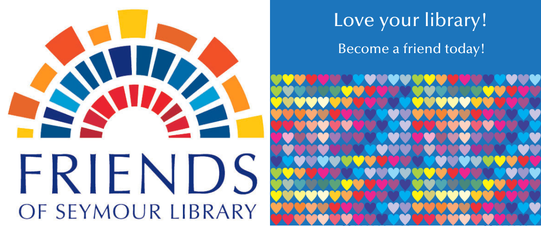 Friend of Seymour Library - Love your Library become a friend today.